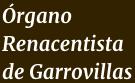 Organo Renacentista de Garrovillas